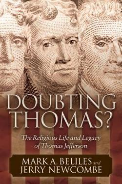 When Jefferson was a young man he acted as a professing Trinitarian Christian